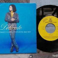 Discos de vinilo: SINGLE PROMOCIONAL TERENCE TRENT D ARBY - DELICATE. Lote 218266117