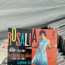 Discos de vinilo: EP 1963 ROSALUA DILE (TELL HIM + 3) MUY BUEN ESTADO. Lote 218271958
