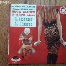 Discos de vinilo: HUGO BLANCO ET SA HARPE INDIENNE - EL CIGARRON + ORQUÍDEA ÁRABE + EL HERRERO + CUERDAS DE PLATA. Lote 218272805