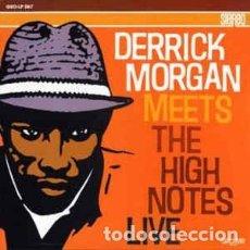 Discos de vinilo: DERRICK MORGAN MEETS THE HIGH NOTES - DERRICK MORGAN MEETS THE HIGH NOTES LIVE. Lote 218275126
