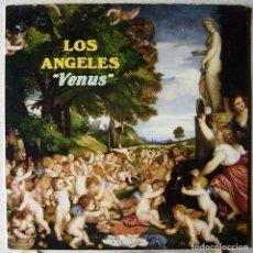 Discos de vinilo: LOS ANGELES.VENUS...SU DISCO MAS DIFICIL...EX. Lote 218282431