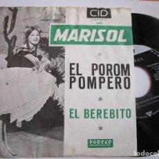 Discos de vinilo: MARISOL SINGLE EDICIÒN DE HOLANDA EL POROMPOMPERO. Lote 218290356