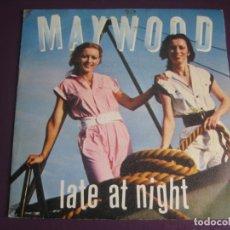 Disques de vinyle: MAYWOOD - LATE AT NIGHT - CBS PROMO 1980 - DISCO POP 80'S - SIN APENAS USO. Lote 218292022