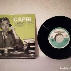 Discos de vinilo: ANTIGUO SINGLE - DE MADRID A BARCELONA EN TERCERA L'INVENTOR -CAPRI - JOAN - ED. VERGARA. Lote 218293483