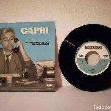 Discos de vinilo: ANTIGUO SINGLE - EL DESMEMORIAT EL MANIATIC -CAPRI - JOAN - ED. VERGARA. Lote 218293508