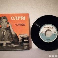 Discos de vinilo: ANTIGUO SINGLE - EL CASAMENT NAUFRAG -CAPRI - JOAN - ED. VERGARA. Lote 218293518