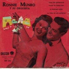 Discos de vinilo: RONNIE MUNRO Y SU ORQUESTA - VALS DEL EMPERADOR/VOCES DE PRIMAVERA/EL DANUBIO AZUL. Lote 218318457