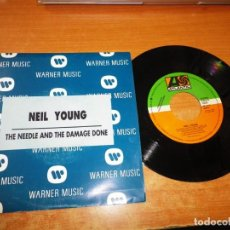Discos de vinilo: NEIL YOUNG THE NEEDLE AND THE DAMAGE DONE SINGLE VINILO PROMO DEL AÑO 1993 ESPAÑA MISMO TEMA. Lote 218319510