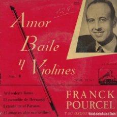 Discos de vinilo: FRANCK POURCEL - ARRIVEDERCI ROMA/EL ESCONDITE DE HERNANDO/EXTRAÑO EN EL PARAISO + 1. Lote 218320488