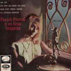 Discos de vinilo: FRANCK POURCEL - MA VIE/LES PINS DU BORD DE L'EAU/QUE C'EST TRISTE VENISE/LA LONGUE MARCHE. Lote 218321606