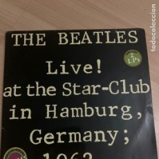 Discos de vinilo: THE BEATLES - DOBLE LP - LIVE! AT THE STAR-CLUB IN HAMBURG, GERMANY; 1962.. Lote 218327425