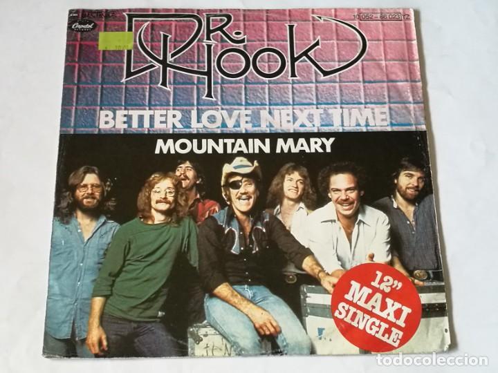DR. HOOK - BETTER LOVE NEXT TIME / MOUNTAIN MARY - 1979 (Música - Discos de Vinilo - Maxi Singles - Pop - Rock Extranjero de los 70)