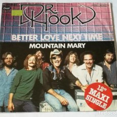 Discos de vinilo: DR. HOOK - BETTER LOVE NEXT TIME / MOUNTAIN MARY - 1979. Lote 218329141