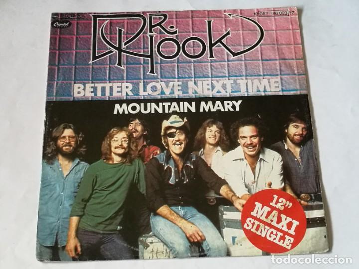 Discos de vinilo: Dr. Hook - Better Love Next Time / Mountain Mary - 1979 - Foto 2 - 218329141