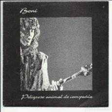 Disques de vinyle: BONI ?– PELIGROSO ANIMAL DE COMPAÑIA SINGLE PROMO MERCURY – 864 058-7 ESPAÑA 1992. Lote 218331242