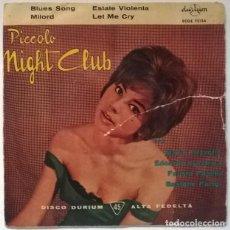 Discos de vinilo: MARIO PEZZOTTA/ EDOARDO LUCCHINA/ FAUSTO PAPETTI/ GASTONE PARIGI. PICCOLO NIGHT CLUB. DURIUM 1960 EP. Lote 218341053