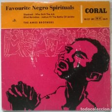 Discos de vinilo: THE AMES BROTHERS. FAVOURITE NEGRO SPIRITUALS. SHADRACK + 3. CORAL, SPAIN 1959 EP. Lote 218342060