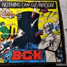 Discos de vinilo: B.C.K - NOTHING CAN GO WROGN! ********** RARO LP PUNK NEERLANDÉS 1986. Lote 218342208
