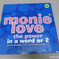 Discos de vinilo: MONIE LOVE (MAXI) THE POWER INA WORLD OR 2 (4 TRACKS) AÑO 1992 – EDICION U.K.. Lote 218342638