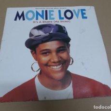 Discos de vinilo: MONIE LOVE (MAXI) IT'S A SHAME (MY SISTER) (6 TRACKS) AÑO 1990 – EDICION U.S.A.. Lote 218342711