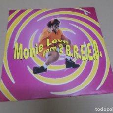 Discos de vinilo: MONIE LOVE (MAXI) BORN 2 B.R.E.E.D. (6 TRACKS) AÑO 1993 – EDICION U.K.. Lote 218342871