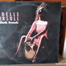 Discos de vinilo: JOELLE URSULL - BLACK FRENCH EDICION ESPAÑOLA DEL EUROVISION FRANCIA 90. Lote 218344602