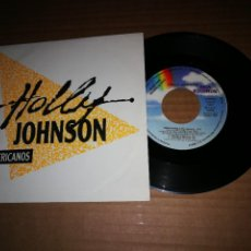 Discos de vinilo: HOLLY JOHNSON AMERICANOS SINGLE VINILO PROMO ESPAÑA AÑO 1989 MISMO TEMA FRANKIE GOES TO HOLLYWOOD. Lote 218350837