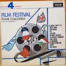 Discos de vinilo: PHASE 4 STEREO - FILM FESTIVAL FRANK CHACKSFIELD CON SU ORQUESTA. Lote 218364871