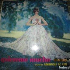 Discos de vinilo: ORQUESTA LOS ROMANTICOS DE CUBA - QUIEREME MUCHO LP - ORIGINAL BRASIL - JUSIDISC RECORDS 1960 - MONO. Lote 218369946