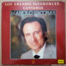 Discos de vinilo: LP VINILO MANOLO ESCOBAR: LOS GRANDES PASODOBLES CANTADOS (BELTER, 1982).. Lote 218381671