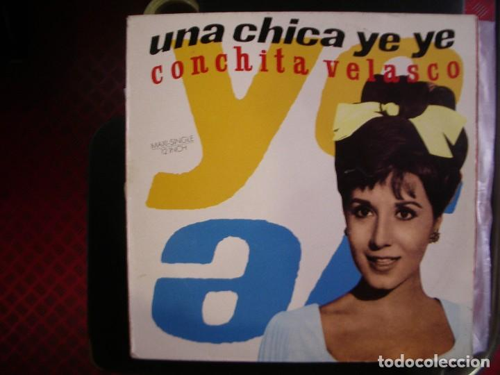 CONCHITA VELASCO- UNA CHICA YEYÉ. MAXI. (Música - Discos de Vinilo - Maxi Singles - Solistas Españoles de los 50 y 60)