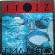 Discos de vinilo: ITOIZ - AMBULANCE - MINI LP ELKAR 1987 EDICIÓN ESPAÑOLA ORIGINAL. Lote 218404672