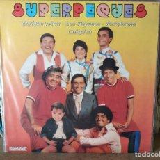 Discos de vinilo: SUPERPEQUES - ENRIQUE Y ANA / LOS PAYASOS/ TORREBRUNO/ CHISPITA - LP 1983. Lote 218405006