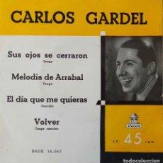 Discos de vinilo: CARLOS GARDEL. SUS OJOS SE CERRARON + 3. EP ESPAÑA. Lote 218417573