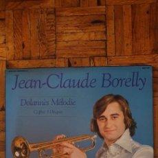 Discos de vinilo: JEAN-CLAUDE BORELLY – DOLANNÈS MÉLODIE SELLO: DELPHINE – 6993 090 - 3LPS. Lote 218424071