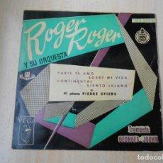 Discos de vinilo: ROGER ROGER Y SU ORQUESTA, EP, PARIS TE AMO + 3, AÑO 1959. Lote 218427295
