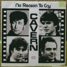 Discos de vinilo: CAVERN - NO REASON TO CRY EP KAY DRUM 1982. Lote 218440396