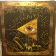 Discos de vinilo: MUD CANDIES – WHAT THE HELL´S WRONG WITH HEAVEN? - MINT . NUEVO. Lote 218444302