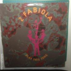 Discos de vinilo: 2 FABIOLA - PLAY THIS SONG MAXI - SOLO PORTADA. Lote 218444948