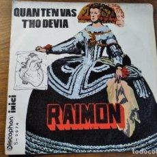Discos de vinilo: RAIMON - QUAN TE'N VAS ******* RARO SINGLE PORTADA ART COVER EQUIPO CRÓNICA 1969. Lote 218445156