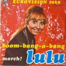 Discos de vinilo: LULU, BOOM-BANG-A-BANG. EUROVISIÓN 1969. SINGLE ESPAÑA. Lote 218454163