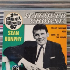 Discos de vinilo: SEAN DUNPHY – IF I COULD CHOOSE . EUROVISIÓN 1967. IRLANDA - EDICIÓN FRANCIA. Lote 218471370