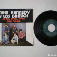 Discos de vinilo: MIKE KENNEDY Y LOS BRAVOS - NEVER NEVER + 1 - COLUMBIA MO 1578 ESPAÑA 1976. Lote 218502678