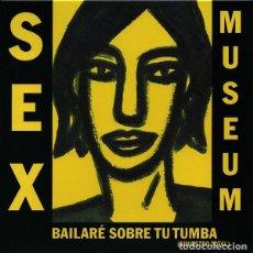Discos de vinilo: SINGLE SEX MUSEUM BAILARE SOBRE TU TUMBA VINILO SINIESTRO TOTAL GARAGE. Lote 218507768