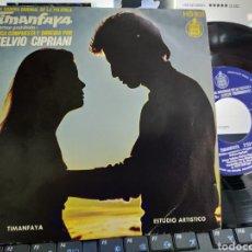 Discos de vinilo: TIMANFAYA SINGLE STELVIO CIPRIANI B.S.O. ESPAÑA 1972. Lote 218511571