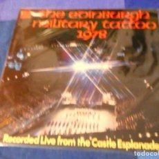 Discos de vinilo: LOJZ78 LP MARCHAS MIIARES- ORQUESTA EDIMBURGH MILITARY TATTOO 1978 BUEN ESTADO. Lote 218515890