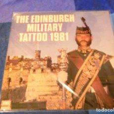 Discos de vinilo: LOJZ78 LP MARCHAS MIIARES- ORQUESTA EDIMBURGH MILITARY TATTOO 1981 BUEN ESTADO. Lote 218515996