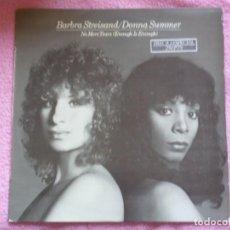 Discos de vinilo: BARBRA STREISAND Y DONNA SUMMER,NO MORE TEARS(ENOUGH IS ENOUGH)DEL 79. Lote 218516061