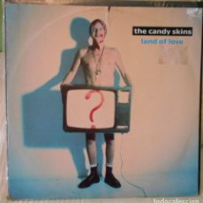 Discos de vinilo: THE CANDY SKINS LAND AND LOVE MX. Lote 218525000