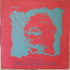 Discos de vinilo: THE KANE GANG BROTHER BROTHER MX. Lote 218525287